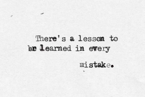87958ce0486f8ec00bbabc9da83046a8--lessons-learned-quotes-inspirational